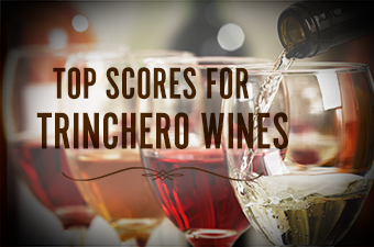 Top Scores for Trinchero Wines