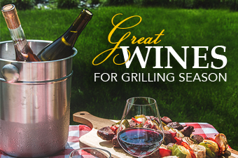 Great Wines for Grilling Season