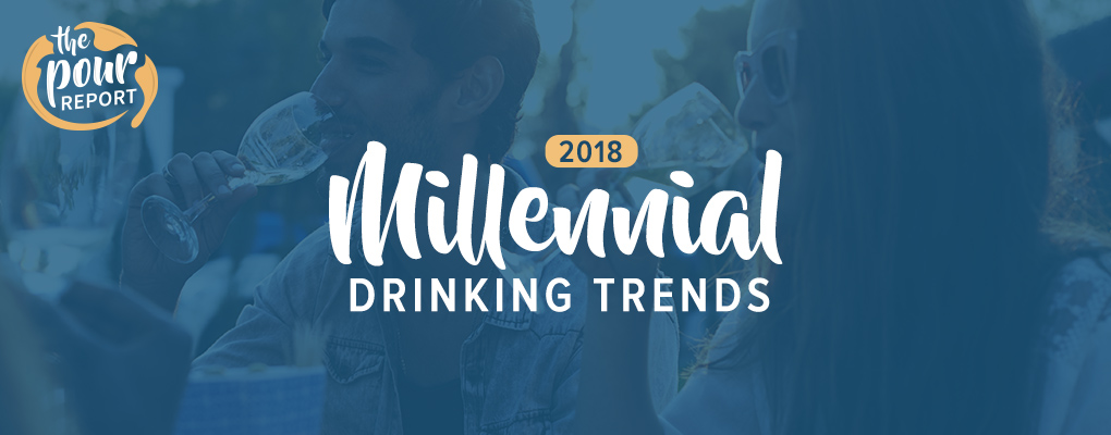 the pour report: 2018 millennial trends