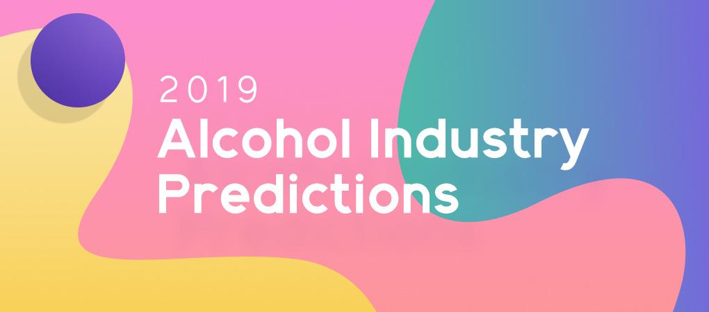Breakthru Experts Predict 2019's Beverage Industry Trends