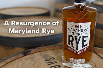 A Resurgence of Maryland Rye Whiskey