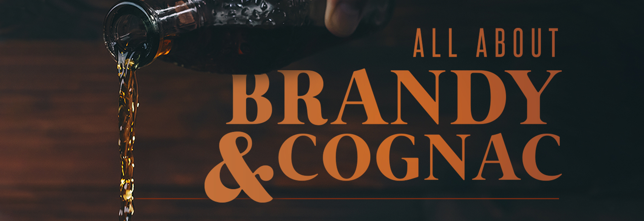 All About Brandy and Cognac header