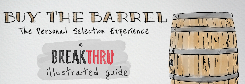 Buy The Barrel: The Personal Selection Guide