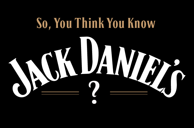 So, You Think You Know Jack Daniels Thumbnail