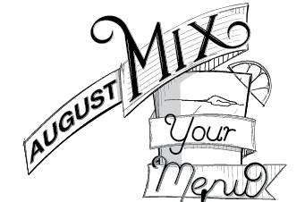 August Mix Your Menu