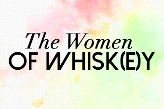The Women of Whisk(e)y