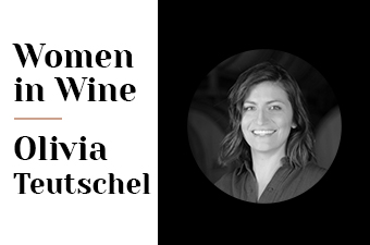 Women in Wine Olivia Teutschel